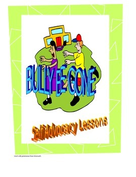 Bully Be Gone - Self Advocacy Lesson # 3