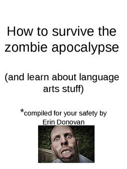 How to survive the zombie apocalypse and learn language arts stuff