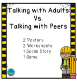 How to talk to Adults vs Peers