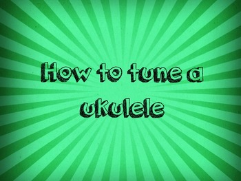 How to tune a ukulele video