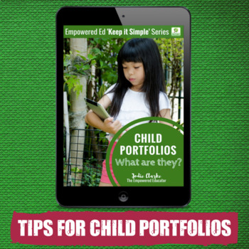 Using Child Portfolios for EYLF, PreK, Childcare, Daycare, FDC, Preschool