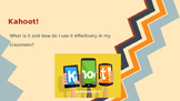 How to use Kahoot! in your classroom.