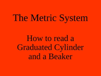 How to use a Graduated Cylinder and Beaker PowerPoint