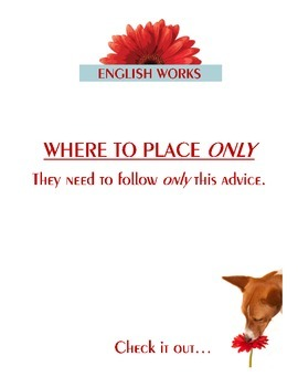 How to use the adverb ONLY