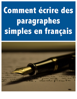 How to write a paragraph FRENCH - Comment écrire des parag