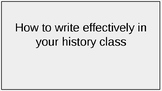 How to write effectively for your history class