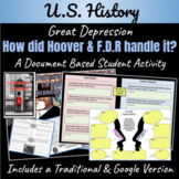 The Great Depression: How did Hoover & F.D.R handle it? ~A