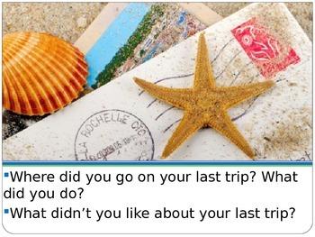 How was your trip? (conversation ESL)