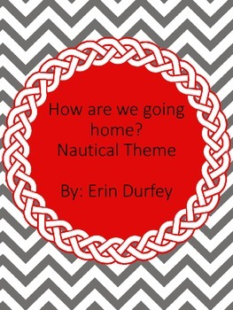 How we are getting home- Nautical Theme