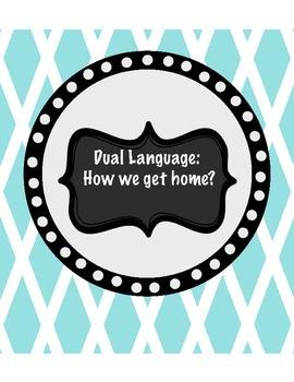 How we get home? Dual Language