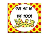 How we go home/ Dr. Suess Put me in the Zoo theme