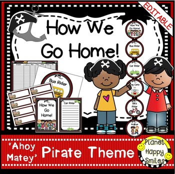 "How we go home ~ Transportation Bundle (Editable) ~ ""Ahoy Matey"" Pirate Theme"