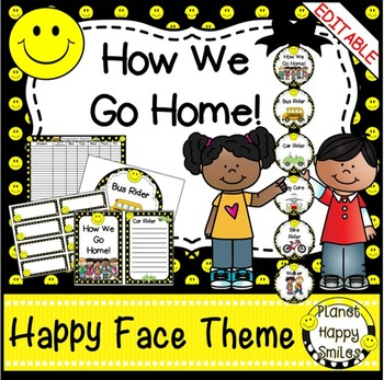 How we go home ~ Transportation Bundle (Editable) ~ Smiley Face/Happy Face Theme