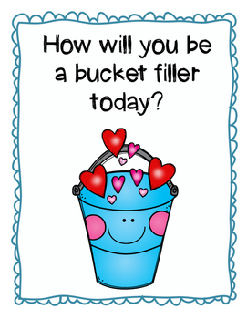 How will you be a bucket filler?