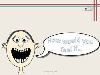 How would you feel if...