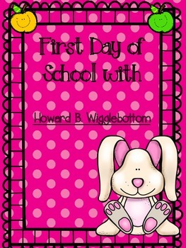 Howard B Wigglebottom First Day Lesson & Craft
