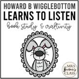 Howard B. Wigglebottom Learns to Listen | Book Study, Craftivity, Class Book