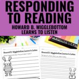 Howard B. Wigglebottom Learns to Listen - Reading Response