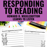 Reading Response Activities for Howard B. Wigglebottom Learns to Listen