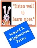 Howard B Wigglebottom Reminder Poster