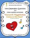 Howard B. Wigglebottom Listens to His Heart: Text-Dependent Questions