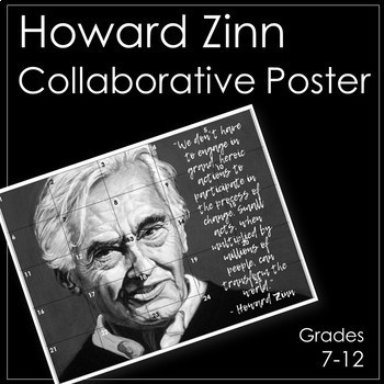 Howard Zinn Classroom Collaborative Poster/ Bulletin Board Display