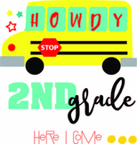 Howdy 2nd Grade Here I Come Svg - Student Svg