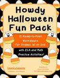 Howdy Halloween Fun Pack Worksheets Math & ELA for Gr. 1-2