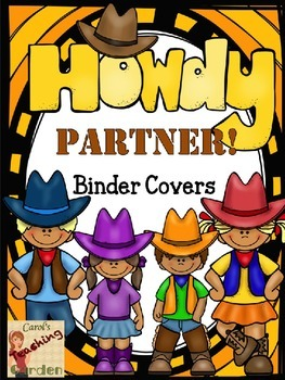 Howdy Partner Western Cowboy Theme Binder Covers (Editable Names)