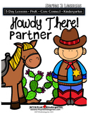Howdy There, Partner (5-Day Thematic Unit)