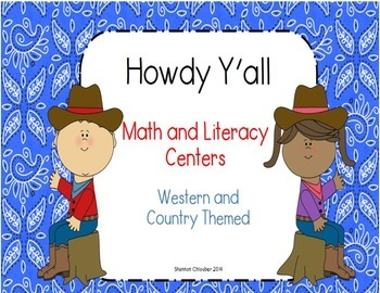 Howdy Y'all  - Western and Country themed Literacy and Math Centers