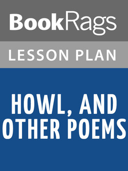 Howl, and Other Poems Lesson Plans