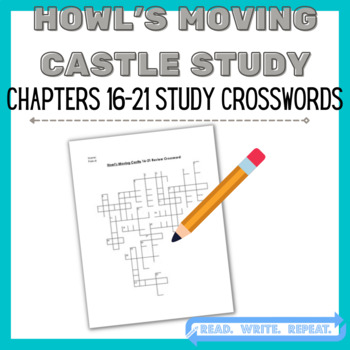 Howl's Moving Castle Study: Howl's Moving Castle Ch. 16-21 Study Guide Crossword
