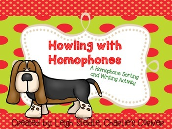 Howling With Homophones!