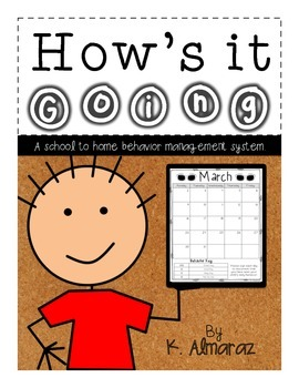 How's it Going? (A school to home behavior management system).