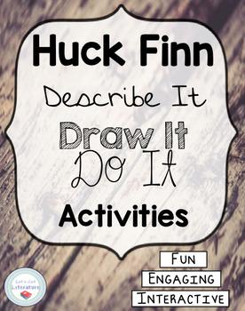 Huck Finn Activities Task Cards Describe it, Draw it, Do It