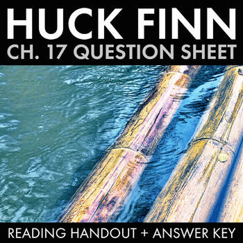 Huck Finn Ch. 17 Worksheet, Fun Mid-Novel Team Activity for Huckleberry Finn