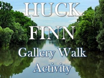 Huck Finn Gallery Walk: Writing and Image Analysis Activity