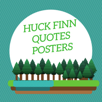 Huck Finn Quotes (POSTERS)