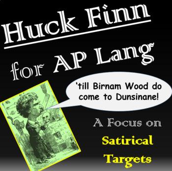AP Lang Rhetorical Analysis with Satire - Huck Finn!
