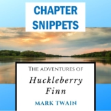 """Huckleberry Finn"" Reading Strategies: 3-2-1 Chapter Snippets (Summaries)"