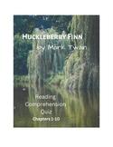 Huckleberry Finn Ch. 1-10 Multiple Choice Quiz