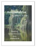 Huckleberry Finn Ch. 11-20 Multiple Choice Quiz