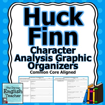 Huckleberry Finn Character Analysis Graphic Organizers