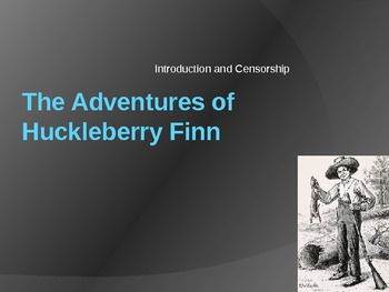 Huckleberry Finn - Historical Context and Introduction to Controversy