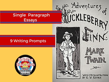 Huckleberry Finn: In-Class Paragraph Essays, 9 Prompts