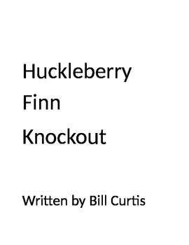Huckleberry Finn Knockout