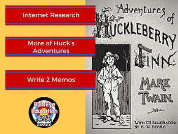 Huckleberry Finn: Internet Research and Write 2 Memos
