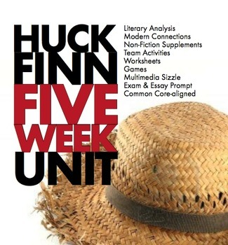 huckleberry finn unit plan five weeks of dynamic huck finn  huckleberry finn unit plan five weeks of dynamic huck finn lessons ccss