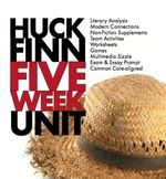 Huckleberry Finn Unit Plan, FIVE WEEKS of Dynamic Huck Finn Lessons, CCSS
